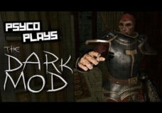 Psyco Plays – The Dark Mod (Thief)